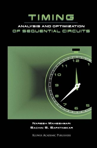 Timing Analysis and Optimization of Sequential Circuits by Springer