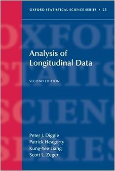 Analysis of Longitudinal Data (Oxford Statistical Science) (Oxford Statistical Science Series)