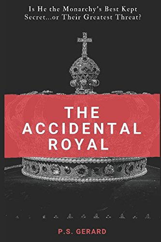 The Accidental Royal
