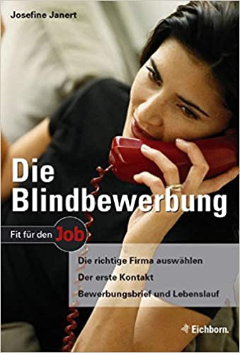 Die Blindbewerbung Die Richtige Firma Auswählen Der Erste Kontakt