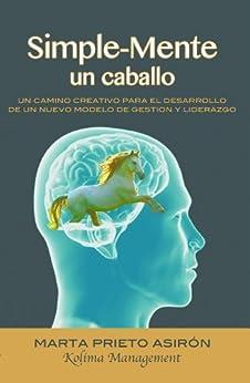 Amazon.com: Simple-Mente un caballo (Spanish Edition) eBook: Marta