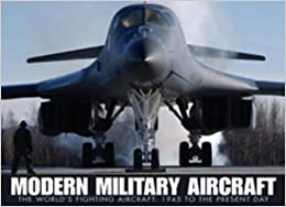 Book Modern Military Aircraft: The World's Fighting Aircraft: 1945 To The Present Day (Aviation Fact File)
