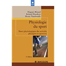 Physiologie du sport (French Edition)