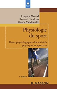 Physiologie du sport par Hugues Monod