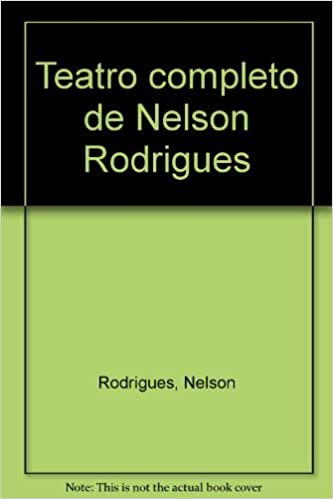 Teatro Completo De Nelson Rodrigues Portuguese Edition