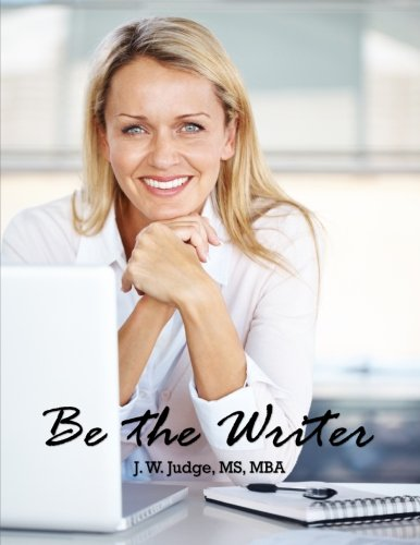 Be the Writer: The Workshop in a Workbook