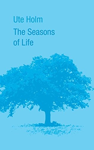 The Seasons of Life (German Edition)