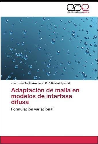 Book Adaptación de malla en modelos de interfase difusa: Formulación variacional