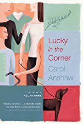 Lucky in the Corner: A Novel