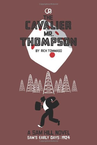 THE CAVALIER MR. THOMPSON: A SAM HILL NOVEL PDF