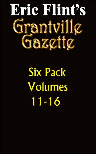 book cover of Grantville Gazette Bundle Volumes 11-16