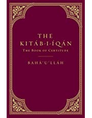 The Kitáb-i-Íqán: The Book of Certitude