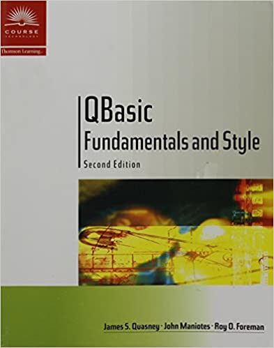 QBasic Fundamentals and Style with an Introduction to