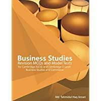Business Studies Revision MCQs and Model Tests: For Cambridge IGCSE and Cambridge O Level Business Studies and Commerce