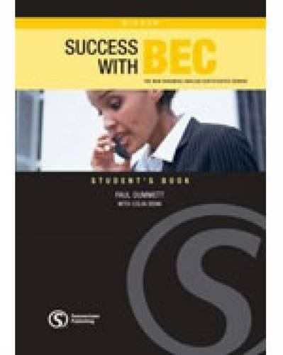 Success with BEC Higher: The New Business English Certificates Course