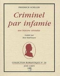 Criminel par infamie, Schiller, Friedrich von