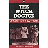 The Witch Doctor, Michael Temchin, 0896040453