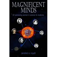 Magnificent Minds: Inspiring Women In Science