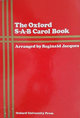The Oxford S-A-B Carol Book: Forty Carols