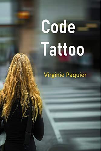 Amazon.com: Code Tattoo (French Edition) eBook: Virginie ...