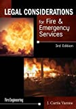 Legal Considerations for Fire & Emergency Services