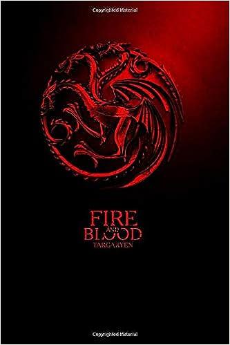 Fire and Blood. Targaryen.: Game of Thrones: Amazon.es: MovieNotebooks: Libros en idiomas extranjeros