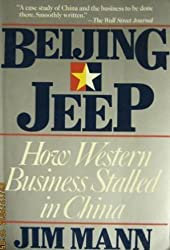 Beijing Jeep: The Short, Unhappy Romance of American Business in China