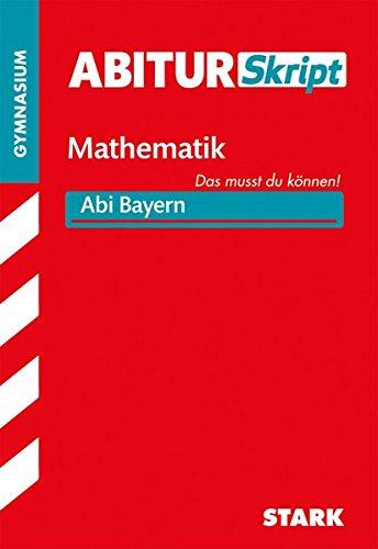 AbiturSkript - Mathematik - Bayern
