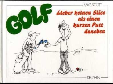 GOLF. Lieber keinen Slice als einen kurzen Putt daneben ... on ice golf cartoons, large golf cartoons, drink golf cartoons,