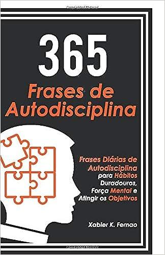 365 Frases De Autodisciplina Frases Diárias De