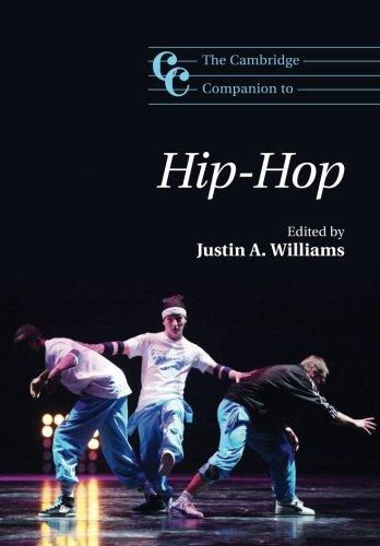 The Cambridge Companion to Hip-Hop (Cambridge Companions to Music)