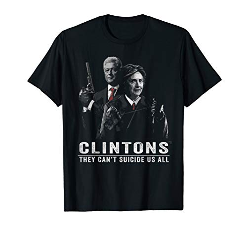 The Clintons Cant Get Us All T-Shirt