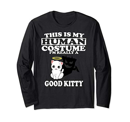 This Is My Human Costume I'm Really A Good Kitty Cat T-Shirt