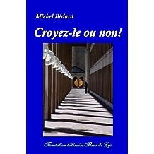 Croyez-le ou non! (French Edition)