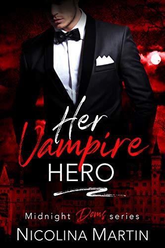 Her Vampire Hero (Midnight Doms Book 4)