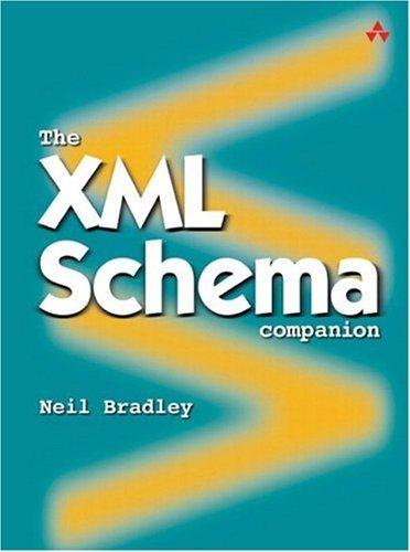 The XML Schema Companion by Neil Bradley (2003-11-17)