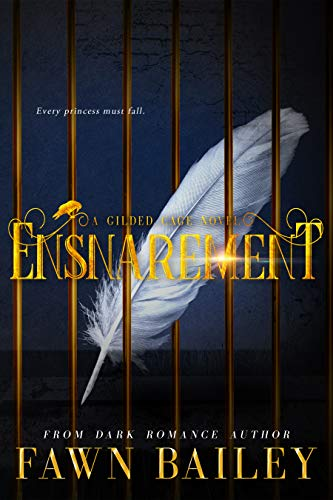 Ensnarement (Gilded Cage Book 1) (Red Wing Chair)