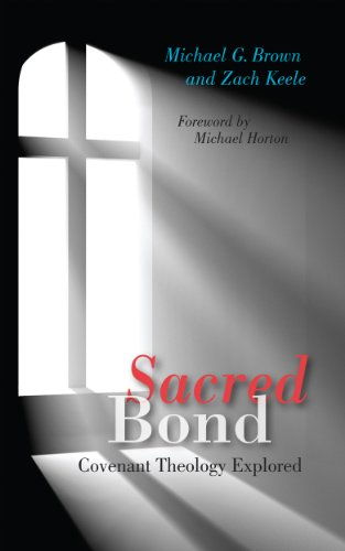 Sacred bond covenant theology explored kindle edition by michael sacred bond covenant theology explored by brown michael g keele fandeluxe Choice Image