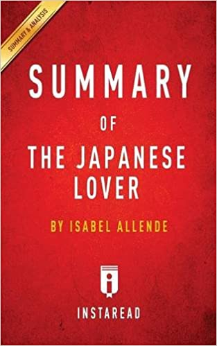 Summary of the japanese lover by isabel allende includes analysis summary of the japanese lover by isabel allende includes analysis instaread summaries 9781945272271 amazon books fandeluxe Images
