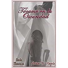Tócame en la Oscuridad (Serie Nosotros nº 1) (Spanish ...