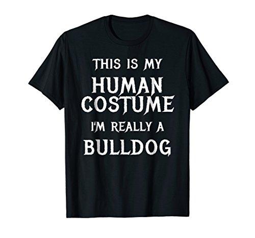 Bulldog Halloween Costume Shirt Easy Funny Idea ()