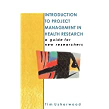 Introduction to Project Management in Health Research