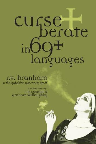 Read Online Curse and Berate in 69+ Languages pdf epub