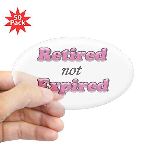 CafePress - Retired Not Expired - Girl Copy - Sticker (Oval 50 pk)