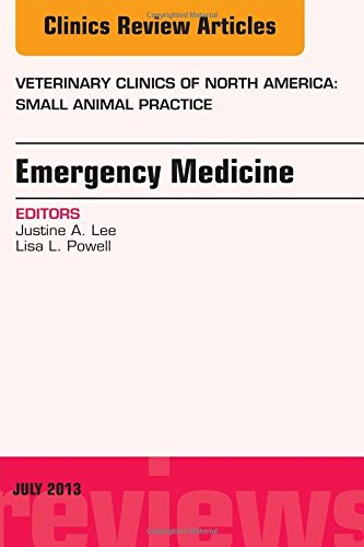 Emergency Medicine, An Issue of Veterinary Clinics: