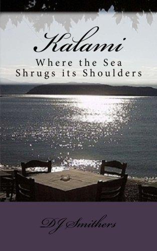 Kalami Where the Sea Shrugs its Shoulders