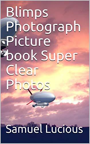 - Blimps Photograph Picture book Super Clear Photos