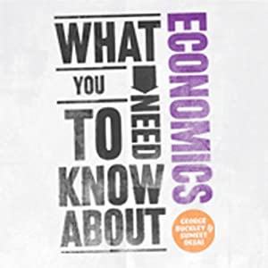 What You Need to Know About: Economics Audiobook