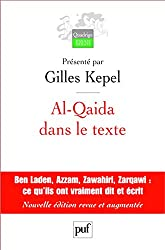 Al-Qaida dans le texte: Écrits d'Oussama ben Laden, Abdallah Azzam, Ayman al-Zawahiri et Abou Moussab al-Zarqawi. Traductions de Jean-Pierre Milelli