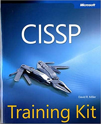 Cissp Training Kit Microsoft Press Training Kit Miller David R 9780735657823 Amazon Com Books